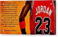 Air Jordan Success Quote Acrylic Print by Brian Reaves