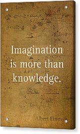 Albert Einstein Quote Imagination Science Math Inspirational Words On Worn Canvas With Formula Acrylic Print by Design Turnpike