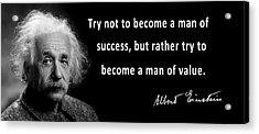 Albert Einstein Speaks About Character Acrylic Print