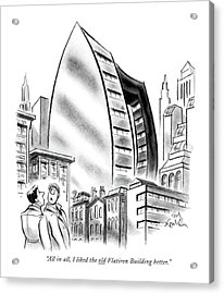 All In All, I Liked The Old Flatiron Building Acrylic Print