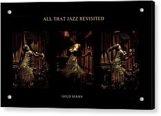 All That Jazz Revisited Acrylic Print by Jerome Holmes
