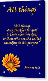 All Things Romans Chapter Eight Verse Twenty Eight. Acrylic Print