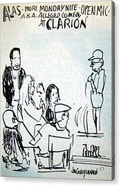 Alleged Comedy At Clarion Modesto  Acrylic Print