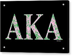 Alpha Kappa Alpha - Black Acrylic Print by Stephen Younts