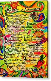 Alphabet Of Authenticity Acrylic Print by Kelly Athena
