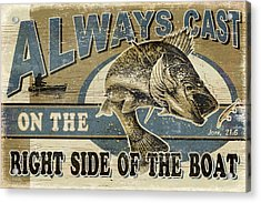 Always Cast Sign Acrylic Print by JQ Licensing