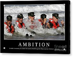 Ambition Inspirational Quote Acrylic Print
