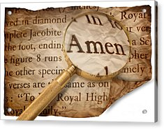 Amen Magnified Acrylic Print