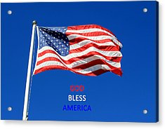 Acrylic Print featuring the photograph American Flag - God Bless America by Barbara West