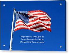 American Flag - Remember Our Fallen Heroes Acrylic Print by Barbara West