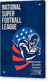 American National Super Football League Poster  Acrylic Print by Aloysius Patrimonio