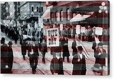 American Prohibition March Acrylic Print