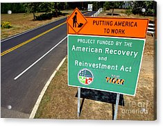 American Recovery And Reinvestment Act Road Sign Acrylic Print by Olivier Le Queinec