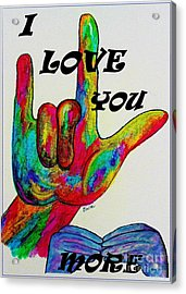 American Sign Language I Love You More Acrylic Print