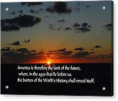 America's Destiny Acrylic Print by Gary Wonning