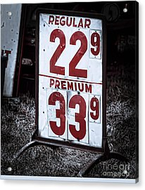 Ancient Gas Prices Acrylic Print