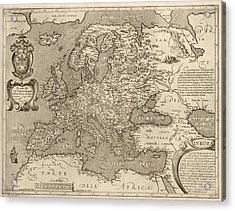 Antique Map Of Europe By Arnoldo Di Arnoldi - Circa 1600 Acrylic Print by Blue Monocle