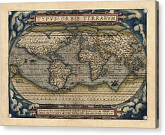 Antique Map Of The World By Abraham Ortelius - 1570 Acrylic Print