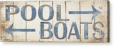 Antique Pool Boat Sign Acrylic Print by Grace Pullen