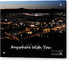 Acrylic Print featuring the digital art Anywhere With You by Angelia Hodges Clay