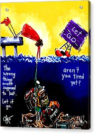 Aren't You Tired Yet? Acrylic Print