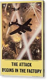 Attack Begins In Factory Propaganda Poster From World War II Acrylic Print by Anonymous