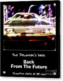 Back From The Future Acrylic Print by Renee Trenholm