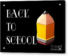 Back To School Acrylic Print