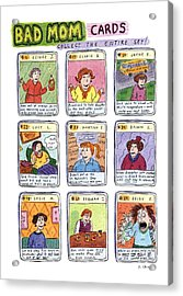 Bad Mom Cards Collect The Whole Set Acrylic Print