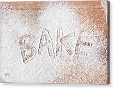 Bake Text Acrylic Print