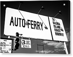 Balboa Island Ferry Sign Black And White Picture Acrylic Print
