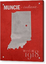 Ball State University Cardinals Muncie Indiana College Town State Map Poster Series No 017 Acrylic Print by Design Turnpike