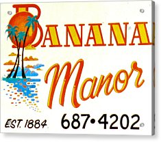 Banana Manor Acrylic Print