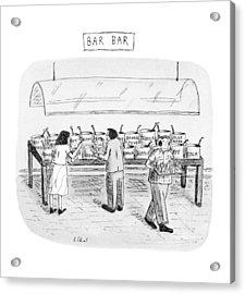 Bar Bar Acrylic Print by Roz Chast