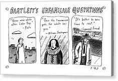 Bartlett's Unfamiliar Quotations Acrylic Print