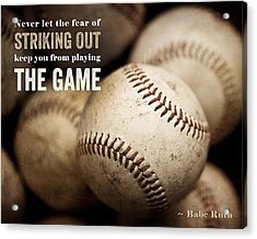 Baseball Art Featuring Babe Ruth Quotation Acrylic Print