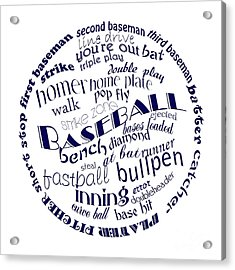 Baseball Terms Typography Blue On White Acrylic Print by Andee Design