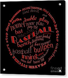 Baseball Terms Typography Red On Black Acrylic Print by Andee Design