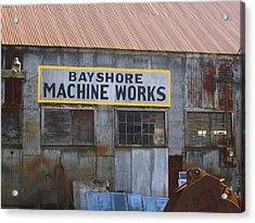 Bayshore Machine Works  Acrylic Print by Kym Backland