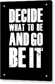 Be It Poster Black Acrylic Print