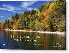 Be Still And Know That I Am God Acrylic Print