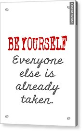 Be Yourself Oscar Wilde Quote Acrylic Print