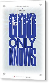 Beach Boys - God Only Knows Acrylic Print by David Davies