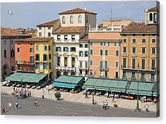 Beautiful Houses On Piazza Bra Verona Italy Acrylic Print by Matthias Hauser