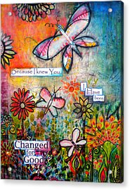 Because I Knew You Acrylic Print by Robin Mead