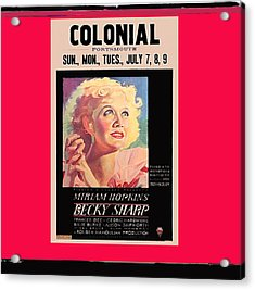 Becky Sharp Poster 1935 Rko Radio Portsmouth New Hampshire 1935-2012 Acrylic Print by David Lee Guss