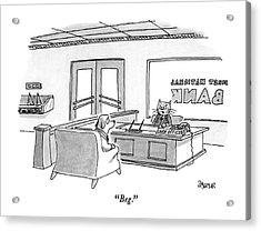 Beg Acrylic Print by Jack Ziegler