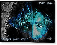 Behind Blue Eyes - The Who Acrylic Print