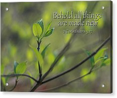 Behold All Things Are New Acrylic Print