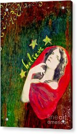 Acrylic Print featuring the mixed media Believe by Desiree Paquette